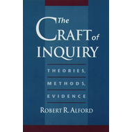 The Craft of Inquiry: Theories, Methods, Evidence (BOK)