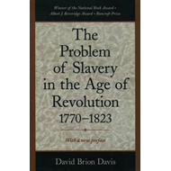 Problem of Slavery in the Age of Revolution, 1770-1823 (BOK)