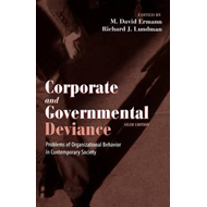 Corporate and Governmental Deviance: Problems of Organisational Behaviour in Contemporary Society (BOK)