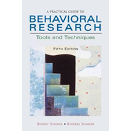 Practical Guide to Behavioral Research (BOK)