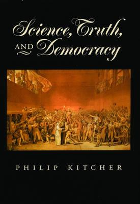 Science, Truth and Democracy (BOK)