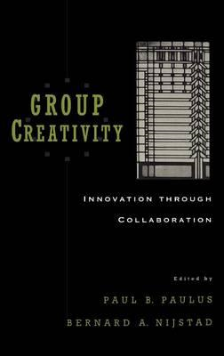 Group Creativity: Innovation Through Collaboration (BOK)