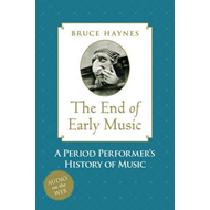 End of Early Music (BOK)