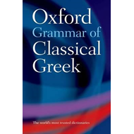 Oxford Grammar of Classical Greek (BOK)