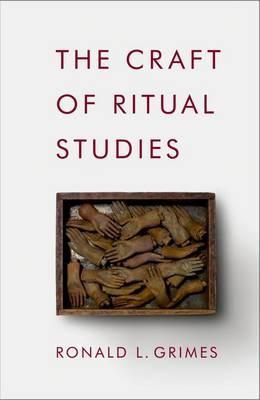 The Craft of Ritual Studies (BOK)