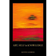 Art, Self and Knowledge (BOK)