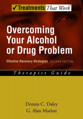 Overcoming Your Alcohol or Drug Problem (BOK)