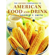 Oxford Companion to American Food and Drink (BOK)