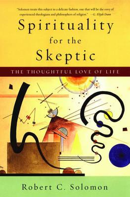 Spirituality for the Skeptic (BOK)