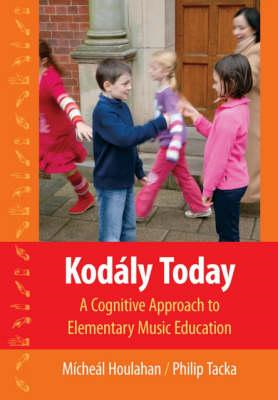 Kodaly Today: A Cognitive Approach to Elementary Music Education (BOK)