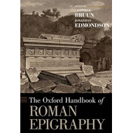 Oxford Handbook of Roman Epigraphy (BOK)