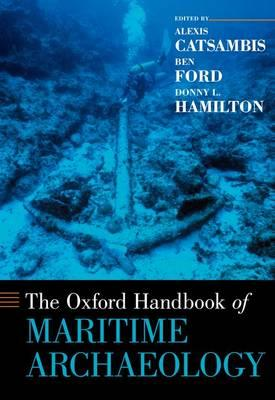 The Oxford Handbook of Maritime Archaeology (BOK)