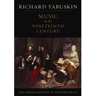 Oxford History of Western Music: Music in the Nineteenth Cen (BOK)