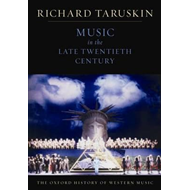 Oxford History of Western Music: Music in the Late Twentieth (BOK)