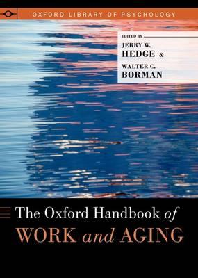 The Oxford Handbook of Work and Aging (BOK)