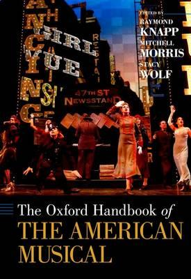 The Oxford Handbook of the American Musical (BOK)