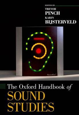 The Oxford Handbook of Sound Studies (BOK)