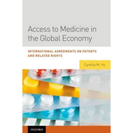 Access to Medicine in the Global Economy (BOK)