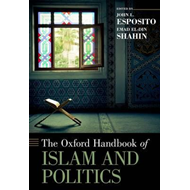 Oxford Handbook of Islam and Politics (BOK)