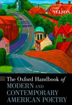 The Oxford Handbook of Modern and Contemporary American Poetry (BOK)