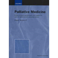 Palliative Medicine: Evidence-based Symptomatic and Supportive Care for Patients with Advanced Cance (BOK)