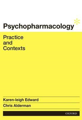 Psychopharmacology: Practice and Contexts (BOK)