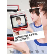 Communication, New Media and Everyday Life (BOK)