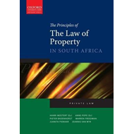 The Principles of the Law of Property in South Africa: Private Law (BOK)