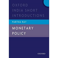Monetary Policy: Oxford India Short Introductions (BOK)
