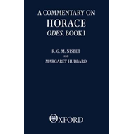 Commentary on Horace: Odes: Book I (BOK)
