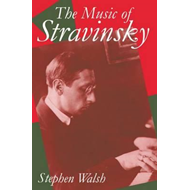 The Music of Stravinsky (BOK)