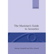 The Musician's Guide to Acoustics (BOK)