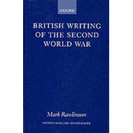 British Writing of the Second World War (BOK)