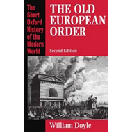 The Old European Order, 1660-1800 (BOK)