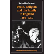 Death, Religion and the Family in England, 1480-1750 (BOK)
