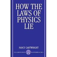 How the Laws of Physics Lie (BOK)