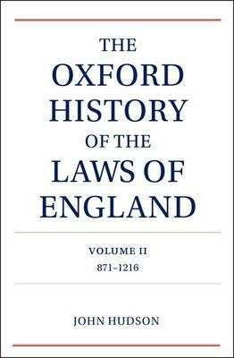The Oxford History of the Laws of England: v. II: 817-1216 (BOK)
