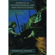 Fairness in International Law and Institutions (BOK)