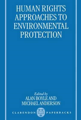 Human Rights Approaches to Environmental Protection (BOK)