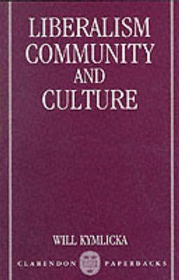 Liberalism, Community and Culture (BOK)