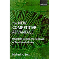 The New Competitive Advantage: The Renewal of American Industry (BOK)