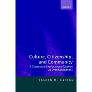 Culture, Citizenship and Community: A Contextual Exploration of Justice as Evenhandedness (BOK)