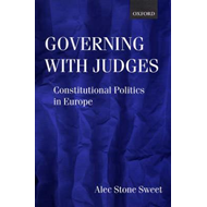 Governing with Judges: Constitutional Politics in Europe (BOK)