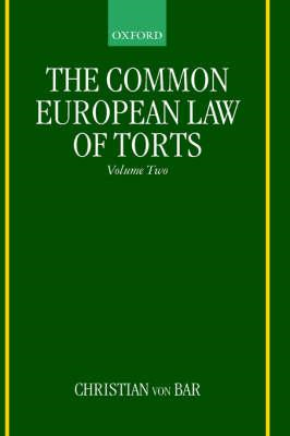 Common European Law of Torts: Volume Two (BOK)