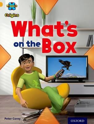 Project X Origins: Gold Book Band, Oxford Level 9: Communication: What's on the Box? (BOK)