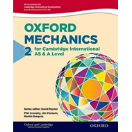 Oxford Mechanics 2 for Cambridge International AS & A Level (BOK)