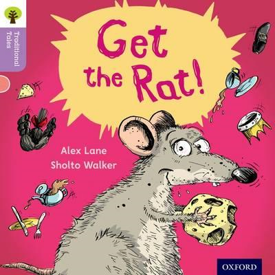 Oxford Reading Tree Traditional Tales: Level 1+: Get the Rat (BOK)