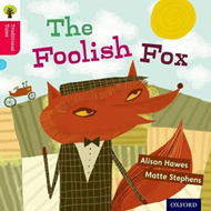 Oxford Reading Tree Traditional Tales: Level 4: The Foolish (BOK)