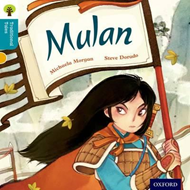 Oxford Reading Tree Traditional Tales: Level 9: Mulan (BOK)