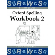 Oxford Spelling Workbooks: Workbook 2 (BOK)